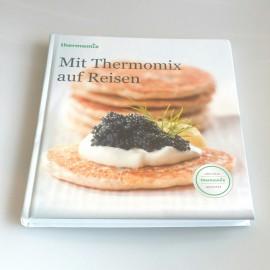 """Kochbuch""""MIT THERMOMIX AUF REISEN"""" für TM31"""