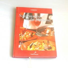 """Kochbuch""""SCHLEMMEN A LA VAROMA""""Gebraucht für TM21"""