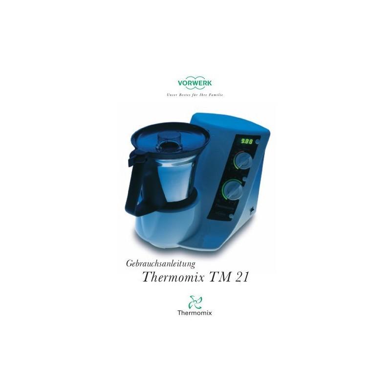 Thermomix Tm5 Gebraucht: Gebrauchsanleitung TM 21
