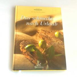 """Kochbuch""""DAS SCHMECKT NACH URLAUB"""" Gebraucht für TM31"""